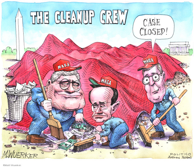 The Cleanup Crew. Case closed! MAGA.