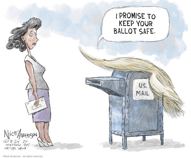 I promise to keep your ballot safe. U.S. Mail.