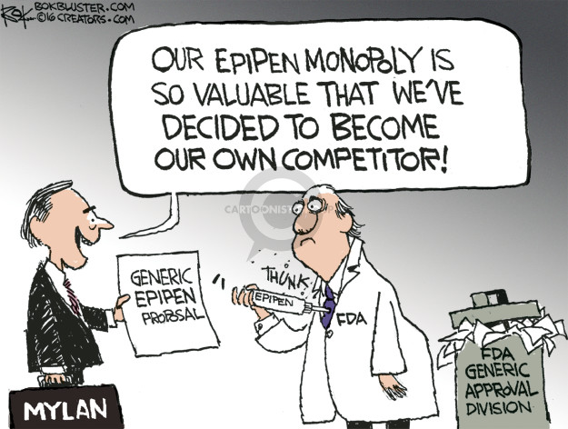 Our Epipen monopoly is so valuable that weve decided to become our own competitor! Generic Epipen proposal. Mylan. Thunk. Epipen. FDA. FDA generic approval division.