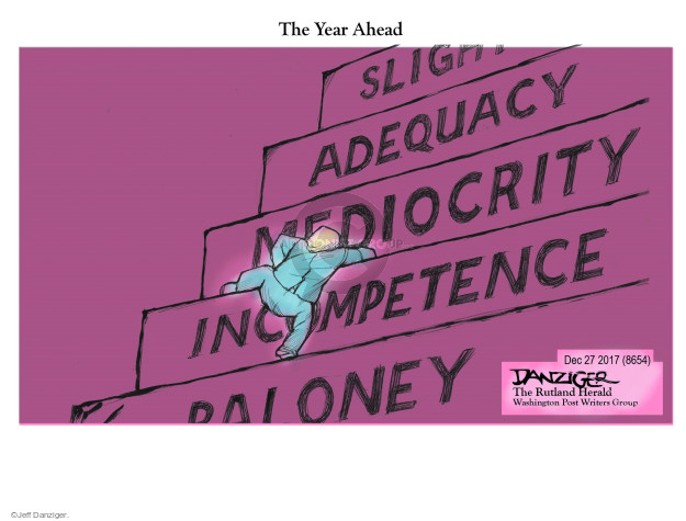 The Year Ahead. Slight. Adequacy. Mediocrity. Incompetence. Baloney.