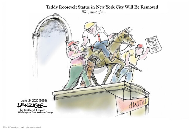 Teddy Roosevelt Statue in New York City Will Be Removed. Well, most of it … Trump wins. Trump.