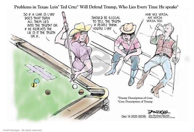 Problems in Texas: Lyin Ted Cruz* Will Defend Trump, Who Lies Every Time He speaks* So if a liar is lyin does that turn all them lies into the truth? Or if he repeats the lie is it the truth or if ... Should be illegal to tell the truth if people think youre lyin. And vice versa, an versa versa, too. *Trump description of Cruz. *Cruise description of Trump.