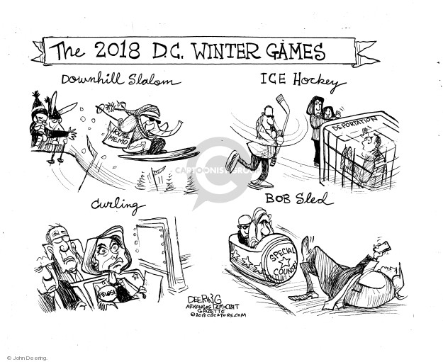 The 2018 D.C. Winter Games. Downhill slalom. House memo. Ice hockey. Deportation. Curling. Pelosi. Bob sled. Special counsel.