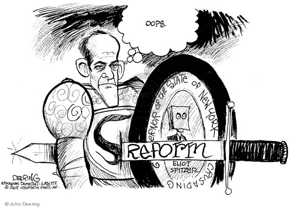 "Oops.  (N.Y. Governor Eliot Spitzer, as a knight carrying a shield marked with ""Crusading"" has a ""Reform"" sword run through him.)"