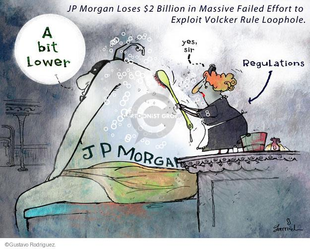 JP Morgan loses $2 Billion in Massive Failed Effort to Exploit Volcker Rule Loophole. A bit lower. Yes, sir. JP Morgan. Regulations. 8.