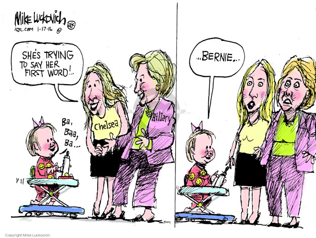 Shes trying to say her first word! � Ba, baa, ba � Chelsea. Hillary � Bernie �