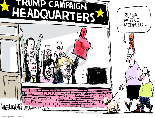 Trump campaign headquarters. Russia mustve medaled �