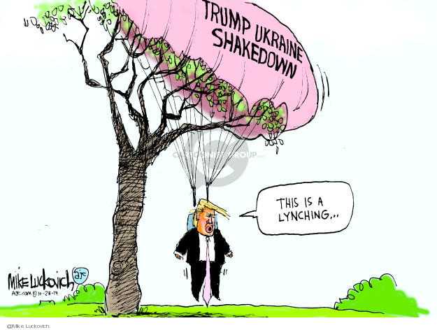 Trump Ukraine Shakedown. This is a lynching �