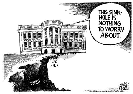 Deficit.  This sinkhole is nothing to worry about.