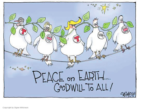 Great! T. H. None. Peace on earth … Goodwill to all!