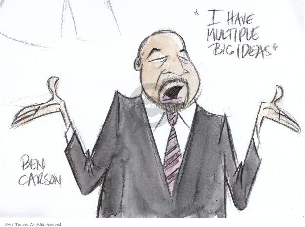 """I have multiple big ideas."" Ben Carson.  (Live sketch from February 18, 2016 Republican townhall.)"